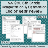 VA SOL 6th Grade Computation & Estimation End of Year Review