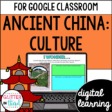 Ancient China culture & contributions for Google Classroom DIGITAL