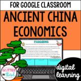Ancient China Economics for Google Classroom DIGITAL