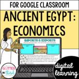Ancient Egypt Economics for Google Classroom DIGITAL
