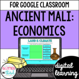 Ancient Mali Economics for Google Classroom DIGITAL