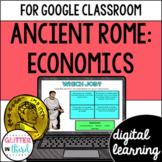 Ancient Rome Economics for Google Classroom DIGITAL