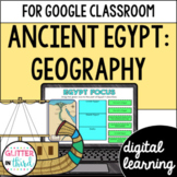 Ancient Egypt Geography for Google Classroom DIGITAL