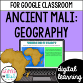 Ancient Mali Geography for Google Classroom DIGITAL