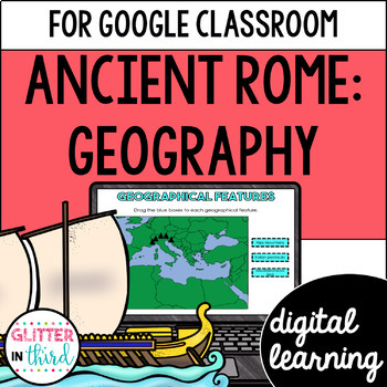 Ancient Rome Geography for Google Classroom DIGITAL