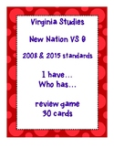 VS 6 VA Studies New Nation I have...Who has... 30 Card Review Game