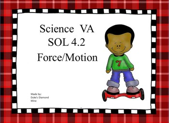 VA  sol 4.2 force and motion study guide practice- grade 4