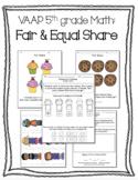 VAAP Fair & Equal Share (5th Math)