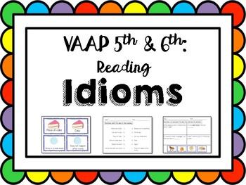 VAAP Idioms (5th & 6th Reading)