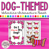 VALENTINE Dog-Themed Interactive Book! PRINT & DIGITAL!