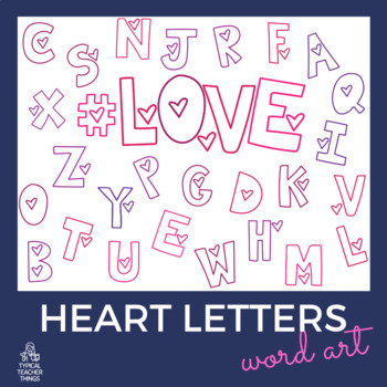 VALENTINE HEART LETTERS ( WITH HASHTAG ) FREEBIE