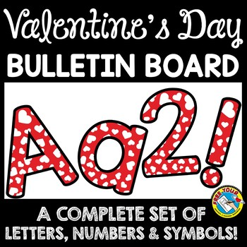 VALENTINE'S DAY CLASSROOM DECORATION (HEARTS BULLETIN BOARD LETTERS PRINTABLE)