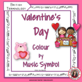 VALENTINE'S DAY MUSIC COLOUR by MUSIC SYMBOL: British Terminology