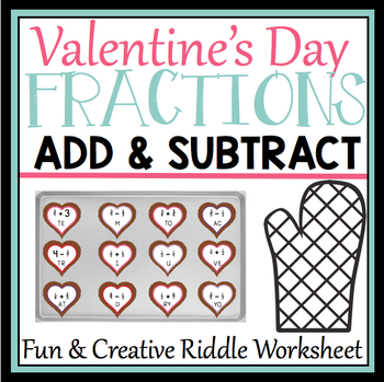 VALENTINE'S DAY FRACTION ADDITION AND SUBTRACTION WORKSHEET