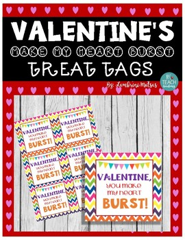 VALENTINE'S DAY *FULL COLOR* TREAT TAGS: Make my heart BURST (Starburst treats)