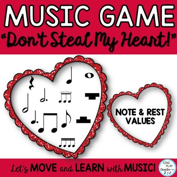 """Music Game: """"Don't Steal My Heart"""" Notes and Values"""