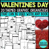 VALENTINE'S DAY | Graphic Organizers for Reading | Reading Graphic Organizers