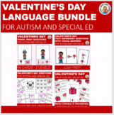 VALENTINE'S DAY LANGUAGE BUNDLE FOR AUTISM & SPED