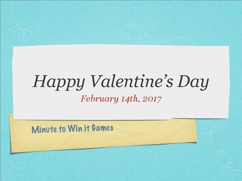 VALENTINE'S DAY Minute to Win It Games