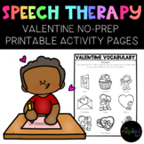 VALENTINE'S DAY:  NO-PREP Activities for Speech Therapy, P