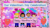 VALENTINE'S DAY PARTY - ACTIVITIES ON GOOGLE SLIDES Virtual, Hybrid or In School