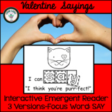 VALENTINE'S DAY SAYINGS EMERGENT READER FOCUS WORD SAY