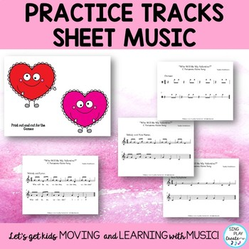 """Music Class Valentine's Song, Game Lesson: """"Who Will Be My  Valentine?"""""""
