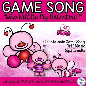 "Music Class Valentine's Song, Game Lesson: ""Who Will Be My  Valentine?"""