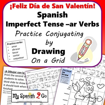 VALENTINE'S DAY SPANISH IMPERFECT TENSE -AR VERBS Draw on Grid