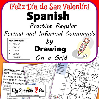 VALENTINE'S DAY: Spanis Regular Formal and Informal Commands- Draw on Grid