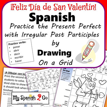 VALENTINE'S DAY: Spanish Present Perfect with Irregular Past Participles