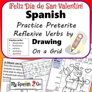 VALENTINE'S DAY: Spanish Preterite Tense Reflexive Verbs- Draw on Grid