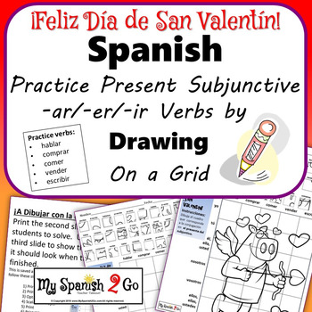 VALENTINE'S DAY: Spanish Regular Present Subjunctive Verbs- Draw on Grid