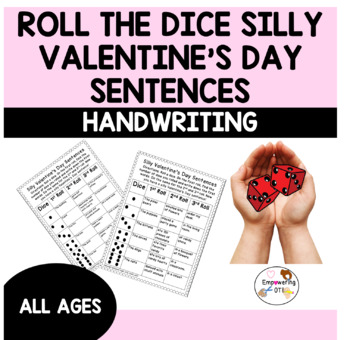 valentines day roll a dice silly sentences and stories k12345 silly valentines