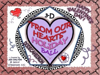 "VALENTINE'S QUOTES & POETRY ACTIVITY: ""FROM OUR HEART"" WHOLE CLASS DODECAHEDRON"