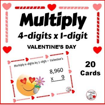 VALENTINE'S MULTIPLY ♥ 4-digits by 1-digit ... Grade 4 ♥