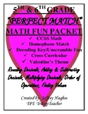 5th & 6th VALENTINE'S THEMED MATH/HOMOPHONE/DECODING FUN PACKET CCSS