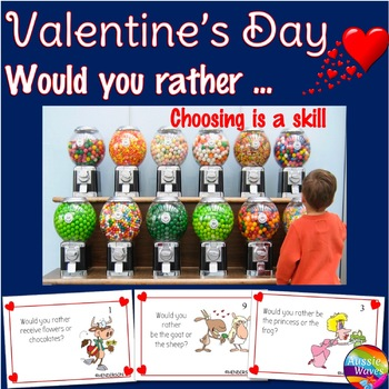VALENTINE'S Would You Rather? Printable Critical Thinking Decision Making Cards