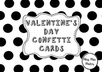 VALENTINES CONFETTI CARDS
