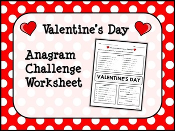 VALENTINE'S DAY Anagram Challenge Worksheet