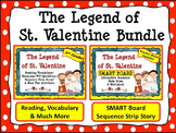 VALENTINE'S DAY BUNDLE: The Legend of St. Valentine Reading & SMART Board