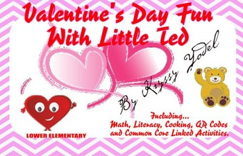 Valentine's Day Fun With Little Ted, including fun QR codes activity!