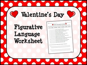 VALENTINE'S DAY Figurative Language Worksheet