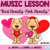 "Valentine's Day Music Lesson ""Red Hearts"" Kodaly K-3"