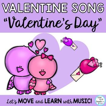 "Valentine's Day Song: ""VALENTINE'S DAY"" for Music Program"