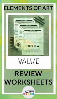 VALUE- Elements of Art Worksheet REVIEW Packet