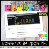 Encabezados variados   Variety Spanish Headers for Google Classroom