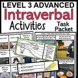 VB-MAPP Aligned Intraverbal Level 3