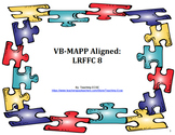 VB-MAPP Aligned: LRFFC 8