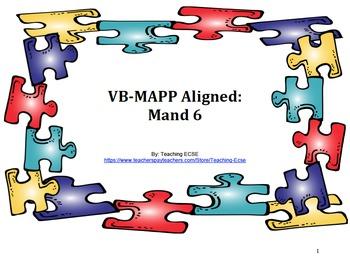 VB-MAPP Aligned: Mand 6